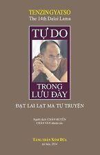Tu Do Trong Luu Day by Tenzin Gyatso (2014, Paperback)