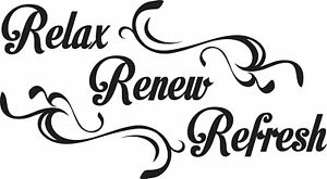 Relax Renew Refresh Vinyl Sticker Quote Home Decor Wall Decal Art Removable