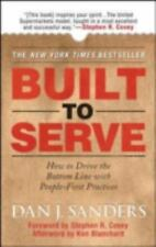 Built to Serve: How to Drive the Bottom Line with People-First Practices (Manag