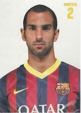 Postal postcard  2 Montoya  jug. FC BARCELONA 13/14
