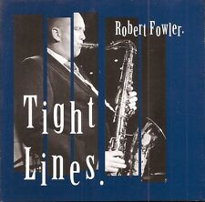 Tight Lines / Robert Fowler