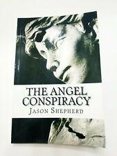 The Angel Conspiracy by Jason Shepherd