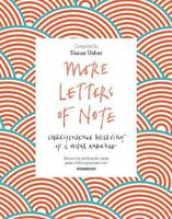 More Letters of Note: Correspondence Deserving of a Wider Audience, , Used Excel