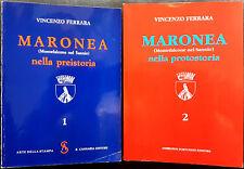 Vincenzo Ferrara, Maronea nella preistoria e nella protostoria (2 voll.), 198...
