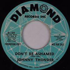 JOHNNY THUNDER: Don't Be Ashamed / Loop De Loop DIAMOND Soul 45 VG+