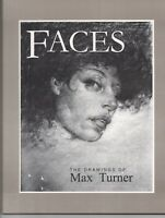 FACES The Drawings of Max Turner his 1st book