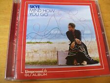 SKYE (MOORCHEBA) MIND HOW YOU GO CD ESPRESSO