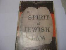 The Spirit of Jewish Law Biblical and Rabbinical Jurisprudence BY G. HOROWITZ