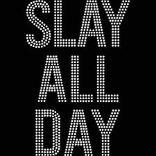 Slay All Day Iron On Hotfix Crystal Diamante T Shirt Motif Patch Gem