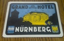 LUGGAGE LABEL GRAND HOTEL NURNBERG VINTAGE