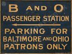 "B&O RAILROAD PASSENGER STATION 9"" x 12"" Sign"
