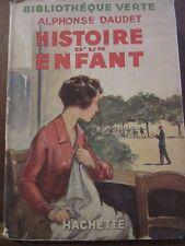 Alphonse Daudet: Histoire d'un enfant/ Bibliothèque Verte