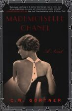 Mademoiselle Chanel by C. W. Gortner (2015, Hardcover)