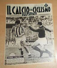 IL CALCIO E IL CICLISMO ILLUSTRATO  N° 14  1963  JUVENTUS  ORIGINALE  !!!!!