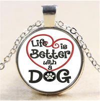 life is better with a dog Cabochon Glass Tibet Silver Pendant Necklace