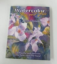 Watercolor Fun and Free SIGNED Art Painting Instruction PB Book Karlyn Holman