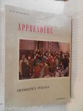 APPRENDERE Grammatica italiana Francesco Paolo Di Maggio Morano 1964 linguistica