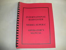 International Farmall Super C Operator's Manual - New FREE SHIPPING