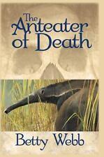 The Anteater of Death : A Gunn Zoo Mystery by Betty Webb