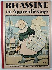 Bécassine en apprentissage Pinchon Ed.Gautier-Languereau 1948 TTBE