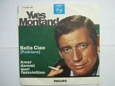 YVES MONTAND 45 TOURS ITALIE BELLA CIAO