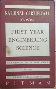 First Year Engineering Science Mechanical& Electrical By G.W Bird 1947 Pitman...