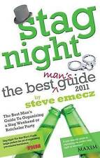 Stag Night - The Best Man's Guide to Organising a Stag Weekend or Batchelor Part