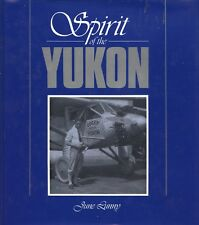 SPIRIT OF THE YUKON by JUNE LUNNY (SIGNED)