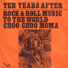 """TEN YEARS AFTER - Rock & Roll Music To The World (VERY RARE 1972 7"""" DUTCH PS)"""