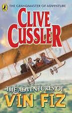 The Adventures of Vin Fiz by Clive Cussler (Paperback, 2006)