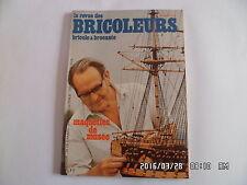 LA REVUE DES BRICOLEURS N°7 MAI 1973 MAQUETTES DE MUSEE TRICYCLE EN KIT    J38