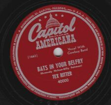 Tex Ritter on 78 rpm Capitol 40000: Bats in Your Belfry/The Last Mile Cond E-