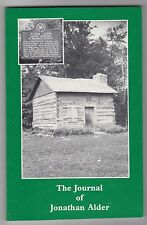 The Journal Of Jonathan Alder by Johnda T. Davis Ohio Frontier Indian Captive