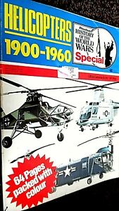 HISTORY OF THE WORLD WARS SPECIAL: HELICOPTERS 1900-1960