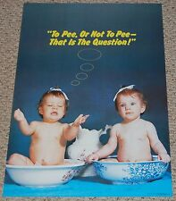 TO PEE OR NOT TO PEE Naked Babies Bath Poster 1981 Pro Arts Humor