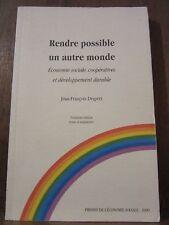 Jean-François Draperi: Rendre possible un autre monde, économie sociale...