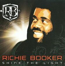 Shine the Light - Richie Booker Compact Disc  (NEW)