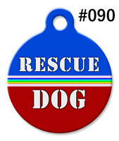 Pet ID Tags for Dog & Cat | Personalized Custom Round Cool Tag RESCUE DOG #090