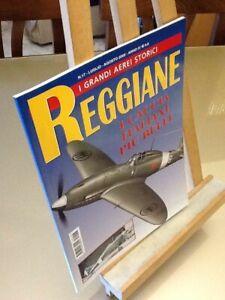 I Grandi Aerei Storici n°17 2005 Reggiane Delta Editrice