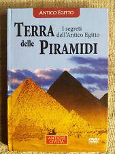Terra delle piramidi. I segreti dell'antico Egitto VOLUME + DVD Antiche civiltà