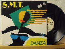 "12"" Maxi - S.M.T. - Danza - 5:35 min - DIG IT - ITALY"