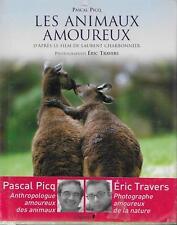 PASCAL PICQ - LAURENT CHARBONNIER / LES ANIMAUX AMOUREUX- ED. CHENE - NEUF EMBAL