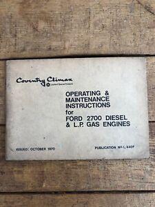 Ford 2700 diesel & L.P. gas engine operating & maintenance brochure