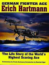 German Fighter Ace Erich Hartmann The Life Story of the World's... 9780887403965