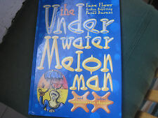 THE UNDER WATER MELON MAN & OTHER UNREASONABLE RHYMES BY FANE FLAWS DASENT