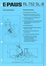 PROSPEKT 2001 dati tecnici PAUS RL 752 SL-B cantiere WHEEL LOADER specificat