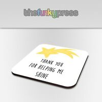 Thank You For Helping Me Shine Coaster Teacher Assistant End Of Term Gift