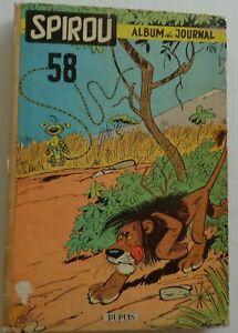 SPIROU album recueil N°58 Etat correct Edition Dupuis 1956