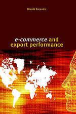 E-Commerce and Export Performance by Karavdic, Munib