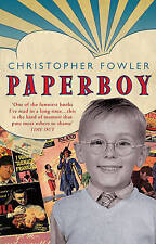"""""""VERY GOOD"""" Fowler, Christopher, Paperboy, Book"""